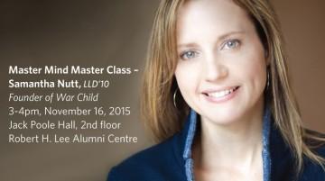 Master Mind Master Class featuring Dr. Samantha Nutt, LLD'10
